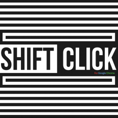 Shift Click: the Chrome extension that changed our lives